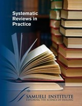 Systematic Reviews in Practice | Cindy C Crawford; Courtney C Boyd; Wayne B Jonas Md |