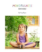 Mindfulness for Kids!