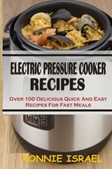 Electric Pressure Cooker Recipes | Ronnie Israel |