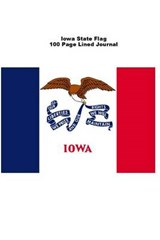 Iowa State Flag 100 Page Lined Journal | Unique Journal |