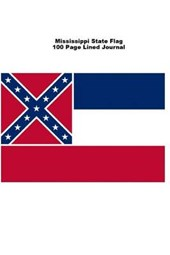 Mississippi State Flag 100 Page Lined Journal