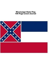 Mississippi State Flag 100 Page Lined Journal | Unique Journal |