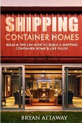 Shipping Container Homes | Bryan Attaway |