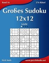 Groes Sudoku 12x12 - Leicht - Band 16 - 276 Ratsel