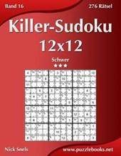 Killer-Sudoku 12x12 - Schwer - Band 16 - 276 Ratsel