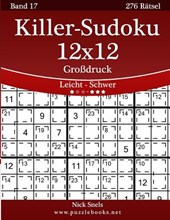 Killer-Sudoku 12x12 Grodruck - Leicht Bis Schwer - Band 17 - 276 Ratsel