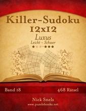 Killer-Sudoku 12x12 Luxus - Leicht Bis Schwer - Band 18 - 468 Ratsel