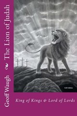 The Lion of Judah (7) the Lion of Judah in One Volume | Dr Geoff Waugh |
