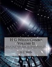 H G Wells Combo Volume II