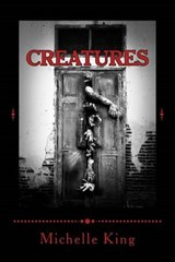 Creatures | Michelle King |