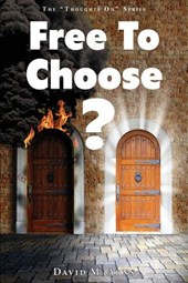 Free to Choose?