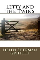 Letty and the Twins | Helen Sherman Griffith |
