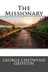 The Missionary | George Chetwynd Griffith |