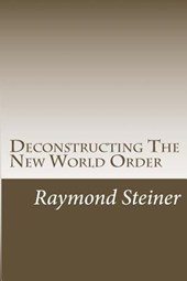Deconstructing the New World Order