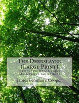 The Deerslayer | James Fenimore Cooper |
