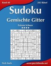 Sudoku Gemischte Gitter - Extrem Schwer - Band 40 - 282 Ratsel