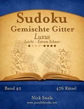 Sudoku Gemischte Gitter Luxus - Leicht Bis Extrem Schwer - Band 42 - 476 Ratsel