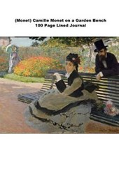 (Monet) Camille Monet on a Garden Bench 100 Page Lined Journal