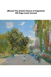 (Monet) the Artist's House at Argenteuil 100 Page Lined Journal