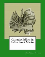 Calendar Effects in Indian Stock Market | Dr.Priya Rawal |