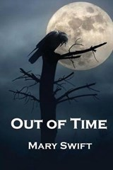 Out of Time | Mary Swift |