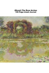 (Monet) the Rose Arches 100 Page Lined Journal