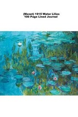 (Monet) 1915 Water Lilies 100 Page Lined Journal | Jmm Shepperd |