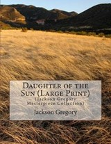 Daughter of the Sun | Jackson Gregory |