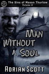 Man Without a Soul | Adrian Scott |