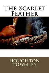The Scarlet Feather | Houghton Townley |