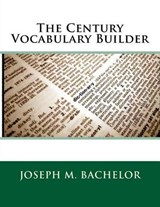 The Century Vocabulary Builder | Joseph M. Bachelor |