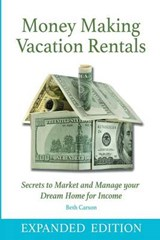 Money Making Vacation Rentals | Beth Carson |