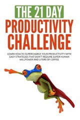 The 21-day Productivity Challenge | 21 Day Challenges |