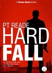 Hard Fall a Thomas Blume Book