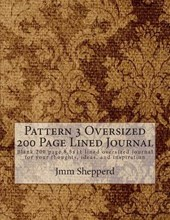 Pattern 3 Oversized 200 Page Lined Journal