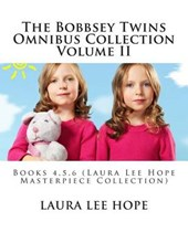 The Bobbsey Twins Omnibus Collection Volume II