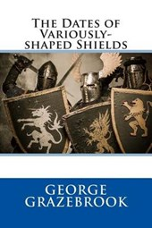 The Dates of Variously-Shaped Shields