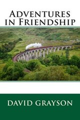 Adventures in Friendship | David Grayson |