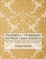 Pattern 11 Oversized 200 Page Lined Journal | Unique Journal |