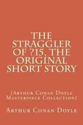 The Straggler of ?15, the Original Short Story