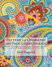 Pattern 14 Oversized 200 Page Lined Journal