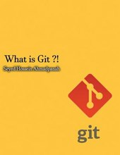 What Is Git ?!