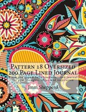 Pattern 18 Oversized 200 Page Lined Journal