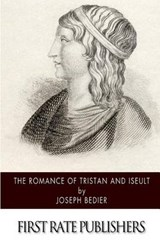 The Romance of Tristan and Iseult | Joseph Bedier |