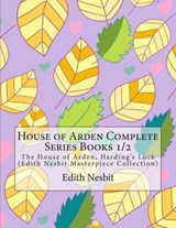 House of Arden Complete Series Books | Edith Nesbit |