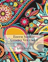 Edith Nesbit Combo Volume I
