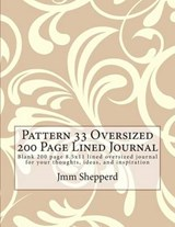 Pattern 33 Oversized 200 Page Lined Journal | Jmm Shepperd |