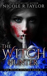 The Witch Hunter | Nicole R. Taylor |