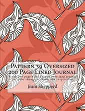 Pattern 39 Oversized 200 Page Lined Journal