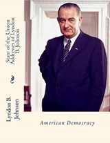 State of the Union Addresses of Lyndon B. Johnson | Lyndon B. Johnson |